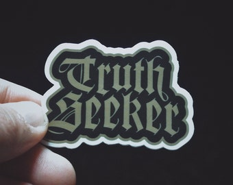 "Truth Seeker Sticker - 2.4"" Durable Vinyl Sticker - Metaphysical - Weather Resistant - Spiritual, Conspiracy, Esoteric - Black/Gold"