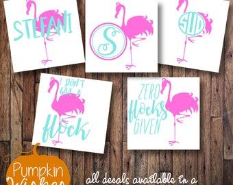 Flamingo Monogram/Flamingo Decal/Flamingo Yeti/Summer Decal/Zero Flocks Given/I Don't Give A Flock/Flamingo Name/Monogram Decal
