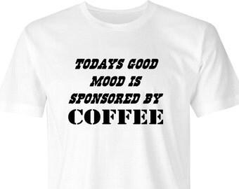 Coffee drinkers t-shirt, Coffee mood print, Good mood t-shirt, Coffee lovers t-shirt, Coffee print, Mood print, Sponsored t-shirt, Coffee.