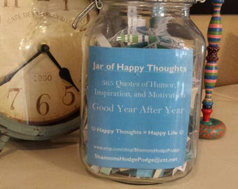 Jar of Happy Thoughts - Quotes of Humor, Inspiration & Motivation for Each Day of the Year