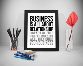 Business Is All About Relationship Quotes, Office Decor, Office Art, Office Wall Art, Office Wall Decor, Relationship Quotes