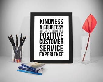 Kindness And Courtesy Are At The Root Of A Positive Customer Service Experience, Customer Service Quote, Kindness Quote, Service Quote