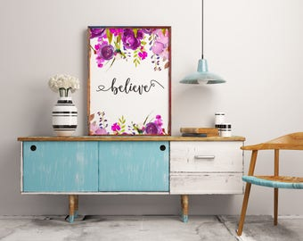 Motivational Wall Art, Believe Sign, Home Decor, Wall Hanging, Motivational Quote, Inspirational quote, Faith Sign, Quote Print