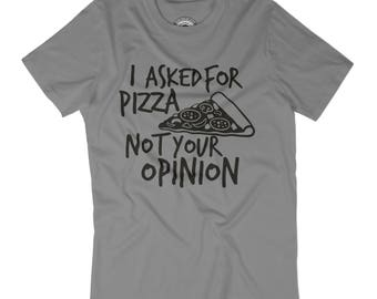 HUSBAND GIFT I asked for pizza shirt I do not share food t-shirt Pizza is love Pizza is life Mens humor shirt Pizza pun shirt APV24