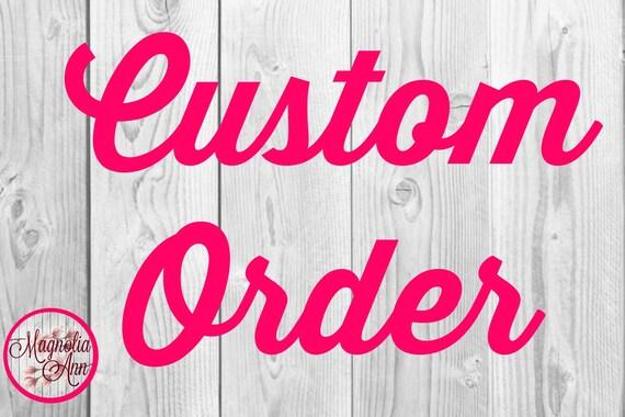 Custom Order for Tabitha