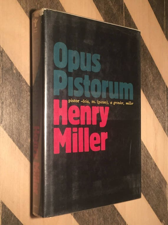 Opus Pistorum by Henry Miller (1983) first edition