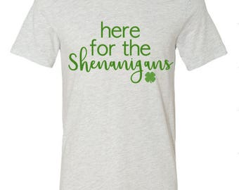 here for the Shenanigans St Patrick's day shirt