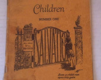 Vintage 1936 Music Book, Salvation Songs for Children Number One, Even A Child Can Open This Gate