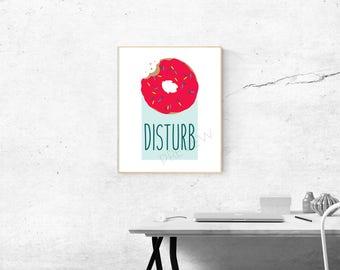 Doughnut Disturb - Print Art, Home Decor, Wall Art, Pun Art