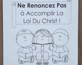 FRENCH 6-12âge FRANÇAIS Circuit Assembly JW Don't Give Up in Fulfilling the Law of Christ Ne Renoncez Pas L'assemblée Notebook