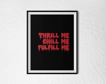 "Rocky Horror Show - ""Thrill Me Chill Me Fulfill Me"" - 8x10 Digital Download"