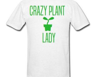 Crazy Plant Lady shirt, Plant Mom shirt, Mother of Plants shirt, Vegan shirt, Gardening shirt, Gardener, Vegan, Plant Lady, Green Thumb