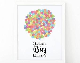 Dream Big Little One, kids room decor, Instant Download, Nursery prints, dream big print, Kids wall art, Dream big, printable art, balloons