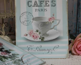 "Cafes..."" ~ Shabby Chic ~ Frech Country Cottage style ~ Wall Decor Sign"