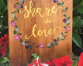 Share The Love #WeddingHashtag Sign