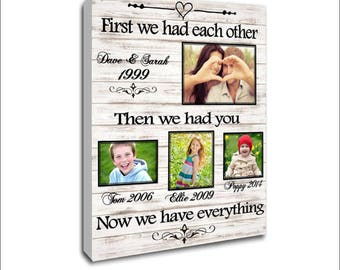"Personalised canvas, family photo, family canvas, 16""x20""first we had each other then we had you now we have everything"