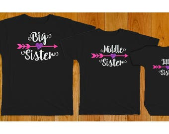 Big Middle Little Sister Matching Shirts - Matching Sister Shirts - Big Sister Middle Sister Little Sister - Black Shirts