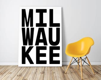 Milwaukee, Typography Poster, Milwaukee Typography, Wisconsin Home, Printable Wall Art, City Poster, Milwaukee usa, Milwaukee Printable, Art