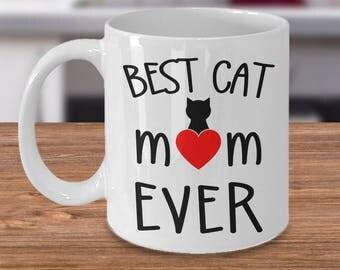 Best cat mom ever, Gift for cat moms, Best cat mom mug, Cute cat mug , Gift for cat lovers, Cat lover gift idea