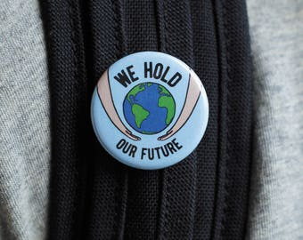 We Hold Our Future Button Pack