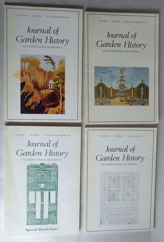 Journal of Garden History An International Quarterly Volume 1, 1981 Full Year - 4 issues