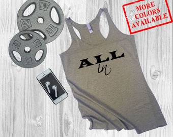 ALL IN - Women's Soft-Blend Inspirational Funny Gym Fitness Tank Top Tee