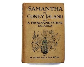 Samantha of Coney Island, Marietta Holley, Early Female Humorist, Vintage American Book, Antique 1910s Book, Funny Children Book, Old Satire