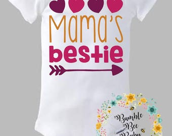 Mama's Bestie, Onesie or Tee - Super Cute  - Pick Your Colors