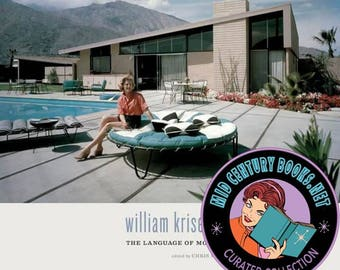 William Krisel's Palm Springs : The Language of Modernism