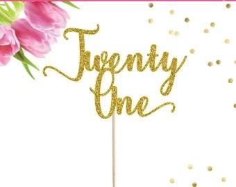 21st Birthday Cake Topper, Twenty One Cake Topper, 21 Cake Topper, 21st Birthday Party, 21 Party Decor, 21 Cake Decoration, Finally Legal