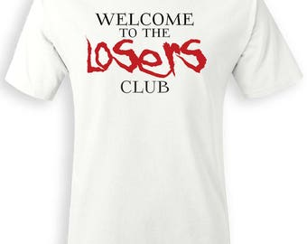 Welcome to the Loser's Club T-Shirt IT Movie Stephen King Pennywise Horror Gift Tee shirt for Fall outfit dancing clown Bill Skarsgard Scary