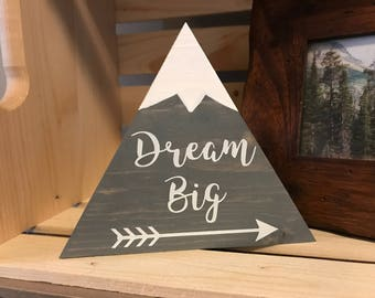 Small Dream Big Grey Mountain Wood Sign with Snow Children's Room Decoration Handmade Sign
