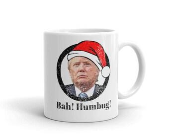 Donald Trump Bah Humbug Mug made in the USA