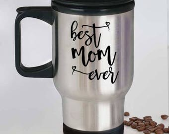 Travel Mug for Mom, Gift for His Mom, Best Mom Ever Custom Travel Mug, Unique Birthday Gift For Mom, Baby Shower, Gift for Mother in Law