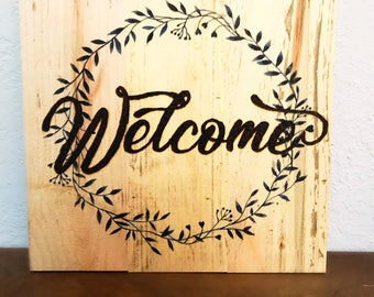 Shabby Chic Wood Burned Welcome Sign