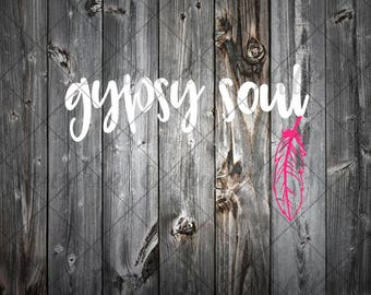 Gypsy Soul with Feather - car decal, window decal, laptop decal, tablet decal - Free Spirit decal - Boho decal- Spiritual - Gypsy Soul decal