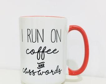 Coffee and Curse Words Mug-Funny Mug with Sayings-Coffee and Cuss Words-Funny Coffee Mug-Funny Gift Idea
