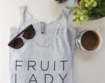 Fruit Lady tank / lightweight / tank top / vegetarian / fruitarian / fun / tank / women's / racerback