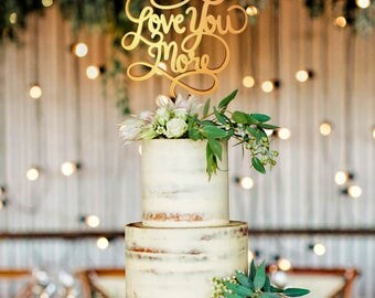 Love You More Wedding Cake Topper, Love You More Cake Topper, Love You More Sign, Love You More Topper, love You More Cake, Love You More