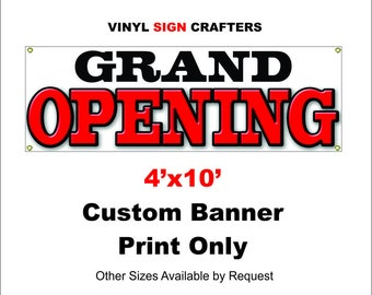 4'x10' Grand Opening Banner/Custom Banner===other sizes available by request===
