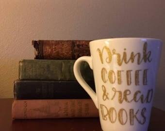 Drink Coffee & Read Books Glitter Mug