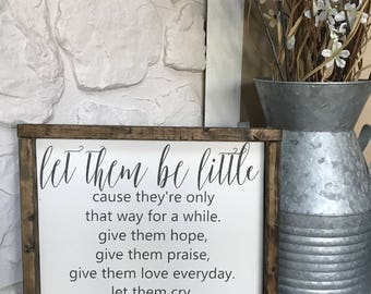 Let Them Be Little. Kids Room Sign. Baby Room. Wood Sign. Wood Framed Sign. Wood Frame. Rustic. Farmhouse. Wall Decor. Home Decor.