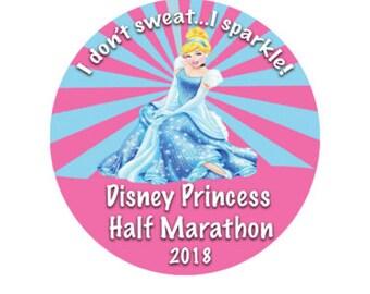 I Don't Sweat...I Sparkle! Princess Half Marathon Button - Cinderella Button - Racing Pin - Princess Button - Half Marathon Button