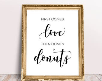 Wedding quotes etsy first comes love then comes donuts wedding signs wedding quote sign wedding quotes junglespirit Images