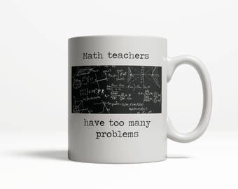 Math Mug| Math Teacher Mug| Pun Mug| Math Love Mug| Math Teacher 010