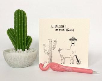 Getting older is no prob-llama Birthday Card (HB32)