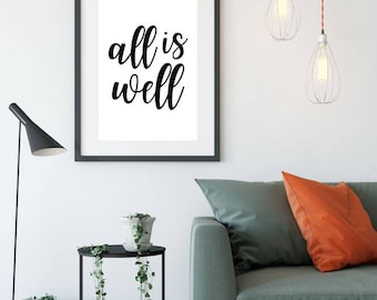 All Is Well, Printable Poster, Printable Sign, Positive Thinking Quote Wall Art, Inspirational Poster, Printable Quote, Motivational Art