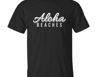 Aloha Beaches Shirt, Gildan, Next Level, Hoodies, Long Sleeve, Gift For Him, Gift For Her, Vacation Mode Tee