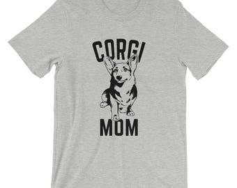 Corgi T Shirt - Corgi Mom - Corgi Shirt For Women - Gift For Dog Lovers