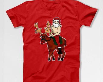 Funny Christmas Shirt Santa Claus Reindeer Clothing Holiday T Shirt Christmas Present Santa TShirt Christmas Humor Xmas Gifts TEP-570